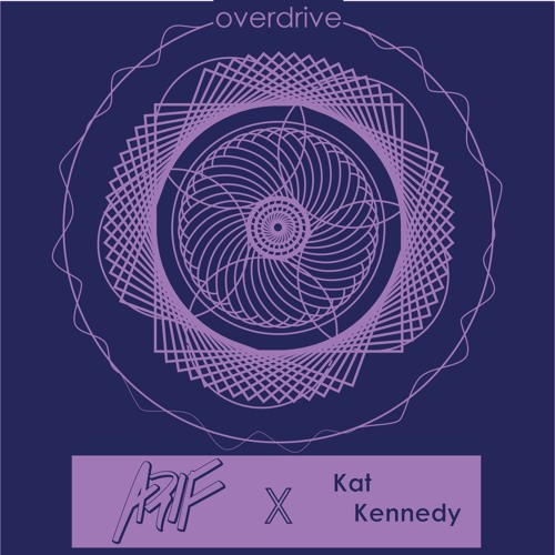 Overdrive Feat. Kat Kennedy