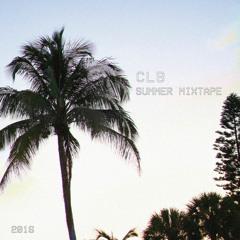 CLB   Summer Mixtape [2016]