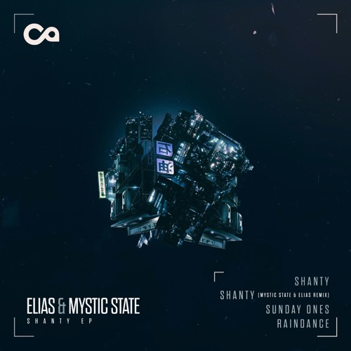 Elias & Mystic State – Shanty EP [Context Audio]