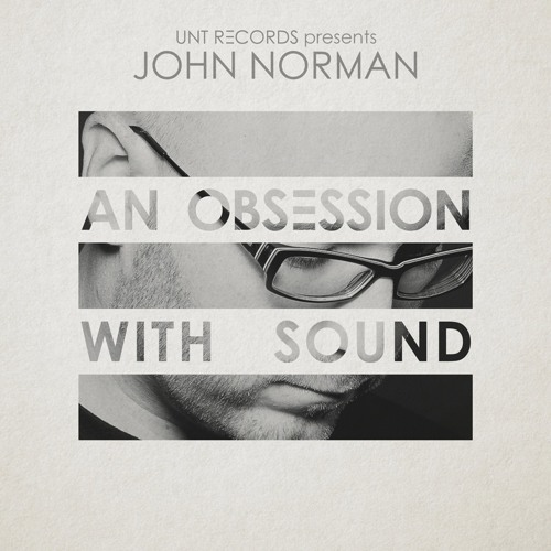 John Norman : An Obsession With Sound
