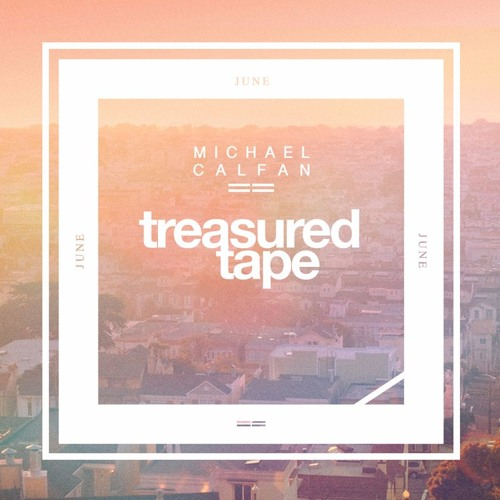 Michael Calfan - Treasured Tape #16