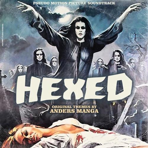 Hexed (Original Motion Picture Soundtrack)