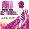Instru MHD - Afro Trap Part.5 remake(Ngatie Abedi)[Ice_Mb Prod]