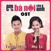 Em Là Bà Nội Của Anh (OST) - Trọng Hiếu ft. Tăng Nhật Tuệ [Prod. by So Hi a.k.a Sino P]