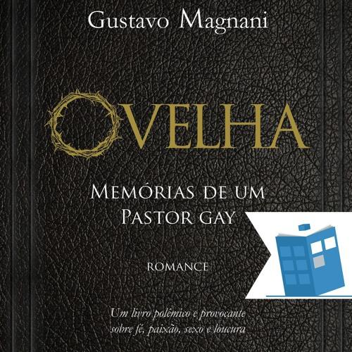 Caixa de Histórias 24: Ovelha – Memórias de um Pastor Gay