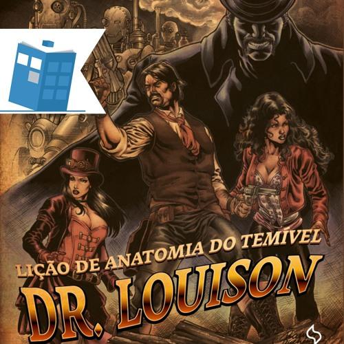 Caixa de Histórias 25: A Lição de Anatomia do Temível Dr. Louison