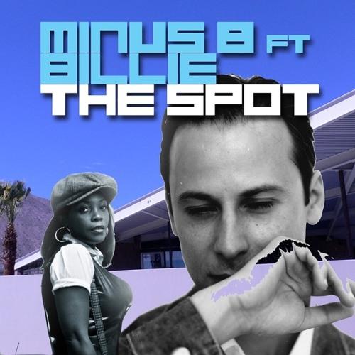 Minus 8 ft Billie - The Spot (Voc Ext Mix)