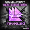 W&W & Blasterjaxx - Rocket (Lookas Remix) (OUT NOW!)