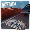 WAX TAILOR - I Had A Woman