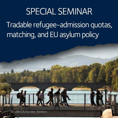 Tradable refugee-admission quotas, matching, and EU asylum policy   Hillel Rapoport, Willliam Jones