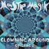 Clowning Around Ep. 2 (DJ Mix)