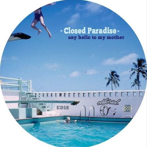 CLOSED PARADISE - BAD GIRL    out now on 12""