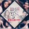 Kar Gayi Chull Remix By DJ Veeru [DEMO]