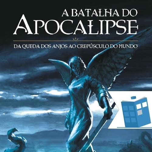 Caixa de Histórias 29: A Batalha do Apocalipse