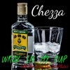 Wray In My Cup (All the Way Up DubPlate)