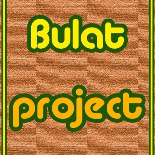 Bulat Project ♫
