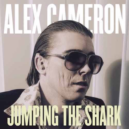 Alex Cameron - Take Care Of Business