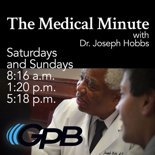GPB Medical Minute #GPBMedicalMinute