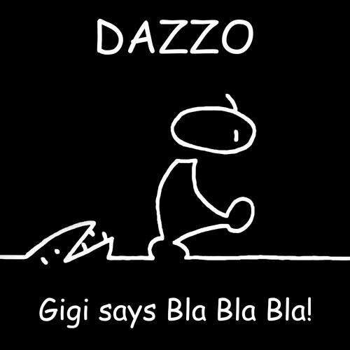 Gigi says Bla Bla Bla!