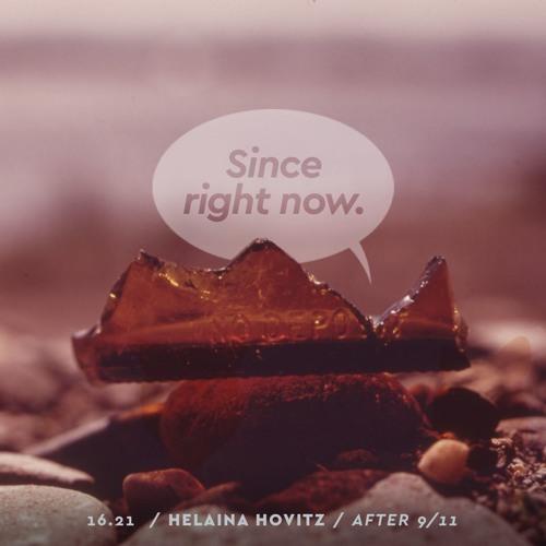 16.21: Helaina Hovitz / After 9/11