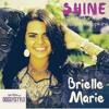 Brielle Marie- Shine ft. Futuristic & Justin Hopkins