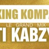 Le grand mix TI KABZY | by King Kompa