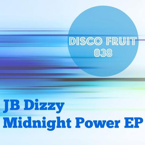 JB Dizzy - Midnight Power EP - Disco Fruit 038