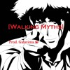 Walking Myths [Funk Guitar DnB Breakbeat]