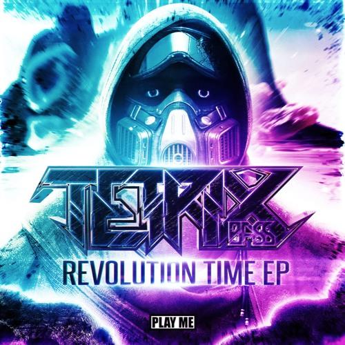 Tetrix Bass - Revolution Time EP (Free Download!)