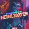 Highlighter -SIR HAZZARD Ft. NUTAXI(Radio Version)[prod. AndrewKent]