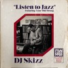 Listen To Jazz ft. Your Old Droog