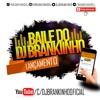 MONTAGEM - O NOVINHA DO BAILE VS O DJ TA MUITO LOUCO ( PROD - DJ BRANKINHO & DJ MACHADO )