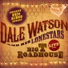 Inside View - Dale Watson and His Lonestars