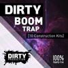 Dirty Boom Trap [10 Construction Kits + MIDI] *Royalty Free Instrumentals / Beats*