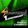 Download Carranco @SUBSTATION 1st Anniversary 2016 Mp3