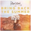 Rain Man feat. Oly - Bring Back The Summer (Frank Specter Remix) [Buy = FREE DOWNLOAD]