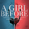 A Girl Before (from American Psycho: the Musical)