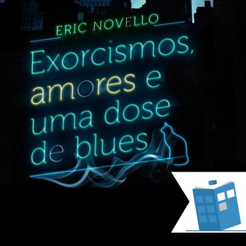 Caixa de Histórias 32: Exorcismos, amores e uma dose de blues