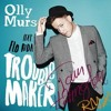 Olly Murs Ft. Flo Rida - Troublemaker (Tom Hatington Remix)