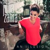 Julia Zahra - Just An Illusion (remix)
