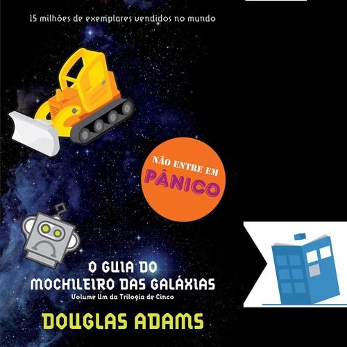 Caixa de Histórias 35: O Guia do Mochileiro das Galáxias