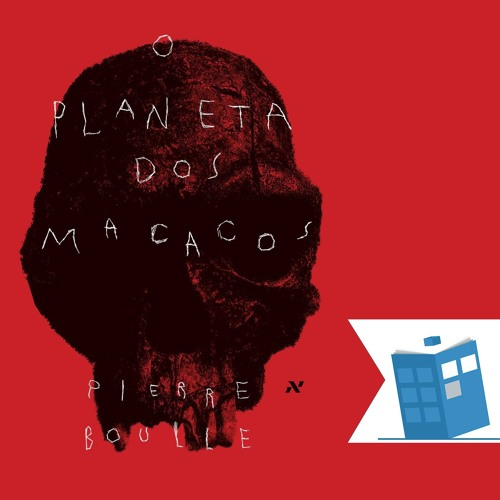 Caixa de Histórias 38: O Planeta dos Macacos