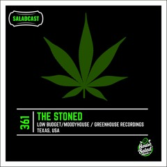 House Saladcast 361   The Stoned