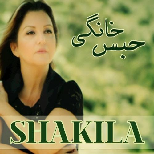 SHAKILA Habse Khanegi | Shakila | حَبسِ خونگی شکیلا Billboard #1 Artist soundcloudhot