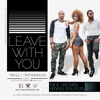 Leave With You Ft Bryan Bautista Instrumental Mp3