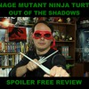 Durbania Teenage Mutant Ninja Turtles Out Of The Shadows SPOILER FREE REVIEW