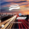 Uplifting Only 173 [No Talking] (June 2, 2016) (incl. Vocal Trance)