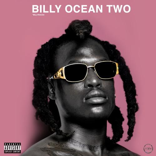 Billyracxx - BILLY OCEAN TWO