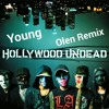 Hollywood Undead - Young (Olen Remix).mp3