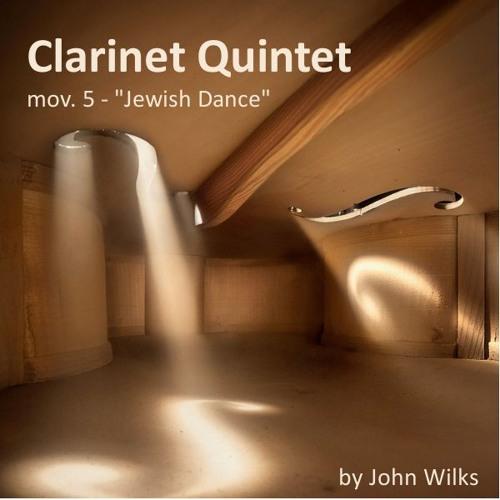 Clarinet Quintet Movement 5 - Jewish Dance